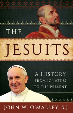 Cover of 'The Jesuits: A History From Ignatius to the Present'