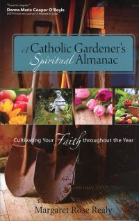 Cover of 'A Catholic Gardener's Spiritual Almanac'