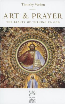 Cover of 'Art & Prayer: The Beauty of Turning to God'