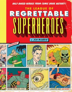 Image from comic book 'The League of Regrettable Superheroes'