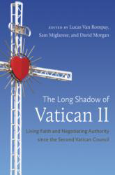 Cover of 'The Long Shadow of Vatican II: Living Faith and Negotiating Authority Since the Second Vatican Council'