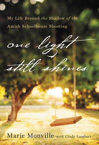 "This is the cover of the book ""One Light Still Shines"" by Marie Monville."