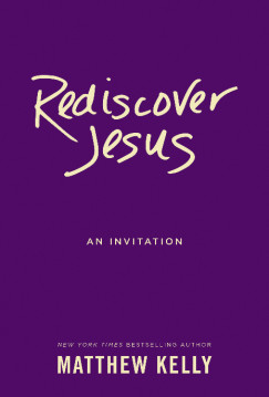 Rediscover Jesus - An Invitation