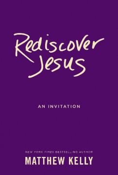 Rediscover Jesus - An Invitation