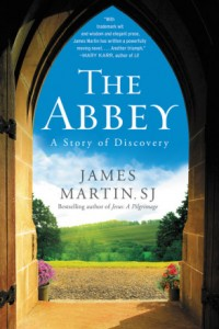 """The Abbey"" is a novel written by Jesuit Father James Martin."
