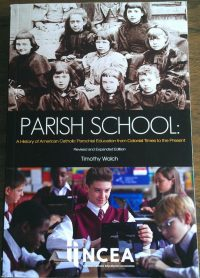 "This is the cover of ""Parish School: A History of American Catholic Parochial Education from Colonial Times to the Present"" by Timothy Walch. The book is reviewed by Barb Arland-Fye. (CNS photo/courtesy The Catholic Messenger) See BOOK-SCHOOLS-HISTORY-FUTURE Nov. 18, 2016."