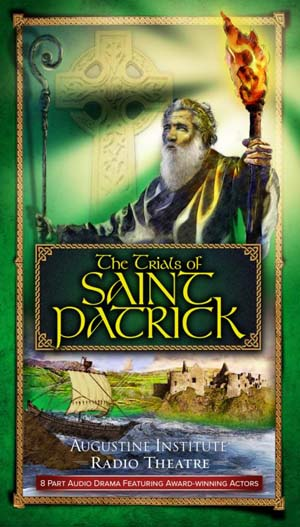 """The Trials of Saint Patrick"" is an eight-part audio dramatization produced by Augustine Institute Radio Theatre about his holiness and dedication to the people of Ireland. The series was released on St. Patrick's Day, March 17. (CNS)"