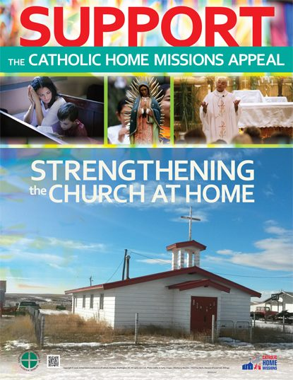 This is the poster for the 2017 Catholic Home Missions Appeal.