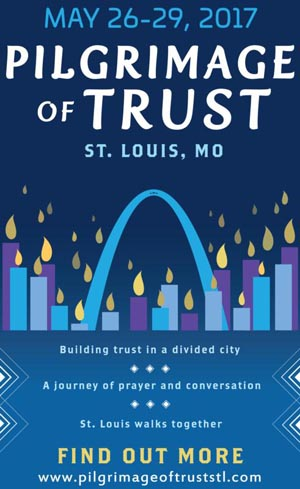 This is a poster for the Pilgrimage of Trust taking place in St. Louis May 26-29 to bridge racial divides after the 2014 riots in Ferguson. (CNS/courtesy Archdiocese of St Louis)