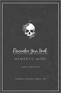 Practice of memento mori — considering ones death